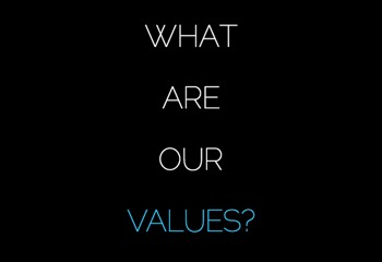 Slide that says What are our values?