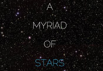 Slide that says A Myriad of Stars